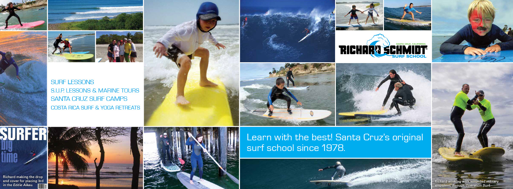 Richard Schmidt Surf School, Santa Cruz, CA